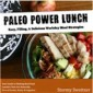 Giveaway: Paleo Power Lunch