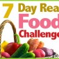 Reminder: 7 Day Real Food Challenge